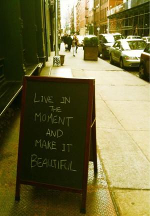 tumblr kzymi1d8IK1qznniio1 500 {bit of wisdom: live in the moment}