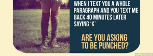 When I Text You Whole Paragraph Attitude Quote Facebook Cover