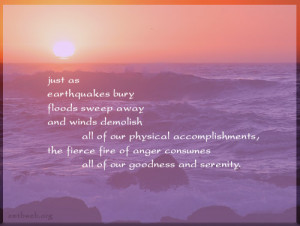anger quotes, anger consumes our goodness and serenity quotes