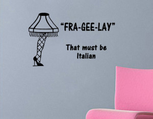 Christmas Story quote-Fra-Gee-Lay-with leg lamp wall decal (18