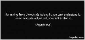 Swimming: From the outside looking in, you can't understand it. From ...