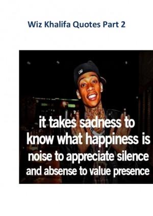 Wiz Khalifa Quotes Part 2