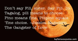 Favorite Jessica Hagedorn The Gangster Of Love Quotes