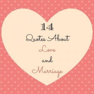 Love marriage journey quotes