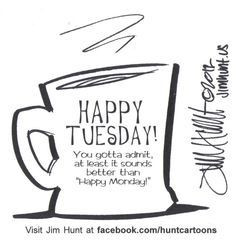 Happy Tuesday With Coffee...