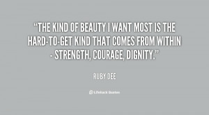 The kind of beauty I want most is the hard-to-get kind that comes from ...