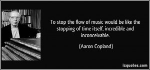More Aaron Copland Quotes