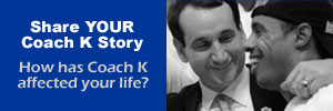 Quotes - Official Website of Coach Mike Krzyzewski
