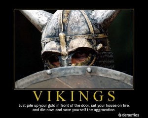 vikings Demotivational Poster Vikings Demotivational Poster