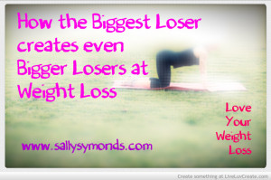 The Biggest Loser Funny Quotes