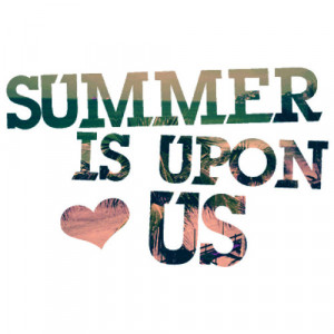 Quotes of summer,summer quotes