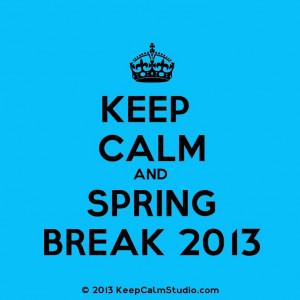 Spring Break Time!