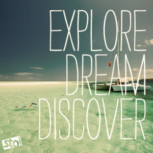 Source: Explore. Dream. Discover. â Travel Quotes