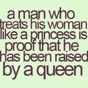 man who treats his woman like a princess