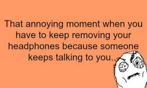 The annoying moment - true story
