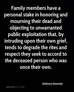 Family members have a personal stake in honoring and mourning their ...
