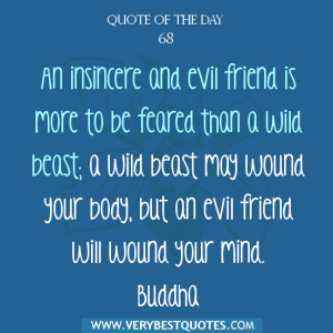 Buddha-Quote-of-The-Day-An-insincere-and-evil-friend-quotes.jpg
