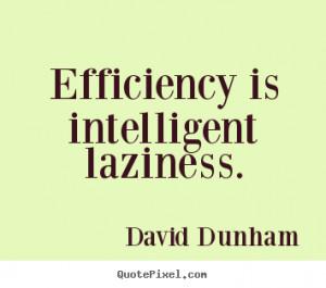 Efficiency Quotes