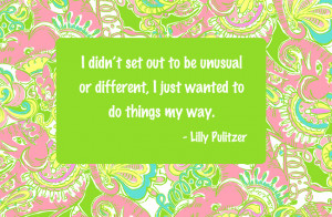 Go Back > Gallery For > Famous Lilly Pulitzer Quotes