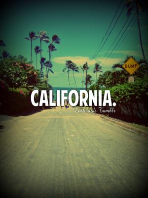 Life Cali California Love Quote Quotes Tumblr