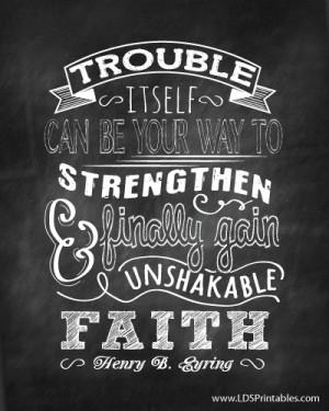 Faith Quotes Lds To gain unshakable faith?