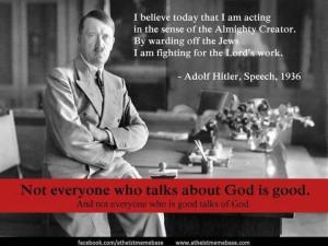 then hitler s propaganda now atheists propaganda