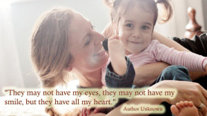 Inspirational Adoption Quotes and Sayings