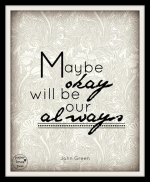 Quotes From the Fault in Our Stars John Green