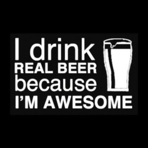 And beer is awesome.