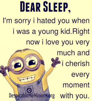minion quotes for more # sleep # sleepquotes # minions # humor ...