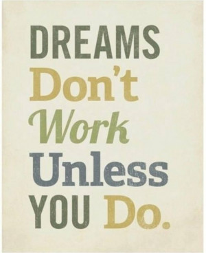 Dream. #Believe. #Work Hard. #Achieve.