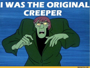 The Original Creeper Funny...