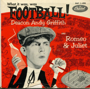 What It Was, Was Football! / Romeo & Juliet