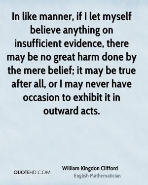 William Kingdon Clifford Quotes