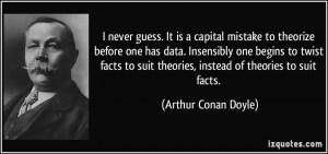 Sir Arthur Conan Doyle Quote
