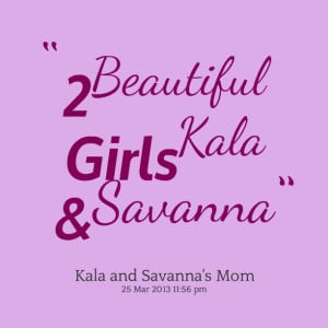 Quotes Picture: 2 beautiful girls kala