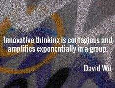 Innovative thinking is contagious and amplifies exponentially in a ...