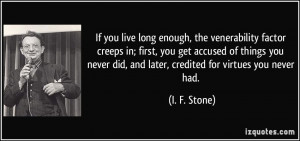 More I. F. Stone Quotes