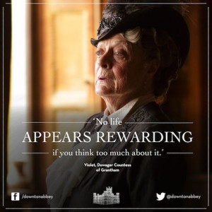 , Dowager countess Grantham (Dame Maggie Smith) #Downton Abbey #Quote ...