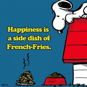 Happiness is a side dish of French-Fries