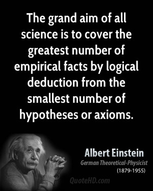grand aim of all science is to cover the greatest number of empirical ...