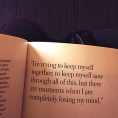 ... This, But There Are Moments When I Am Completely Losing My Mind. More