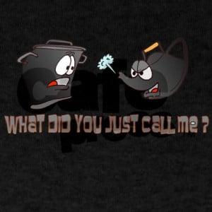 pot_calling_the_kettle_black_dark_tshirt.jpg?color=Black&height=460 ...