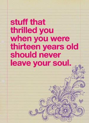 Awesome quote about remaining young at heart.
