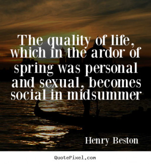 life quotes from henry beston make your own life quote image