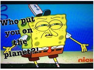 Spongebob Quotes About Friendship Famous spongebob quotes