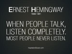 Listening Quote – Ernest Hemingway