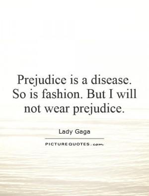 Prejudice Quotes