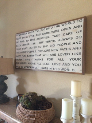 Remember when you go into the world quote large wood framed sign ...