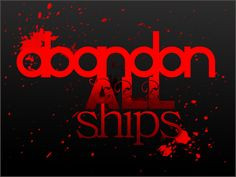 abandon all ships more favorite music ships 3 abandoned all ships fail ...